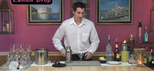 Make the pefect lemon drop martini