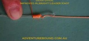 Tie an improved Albright leader knot for fishing