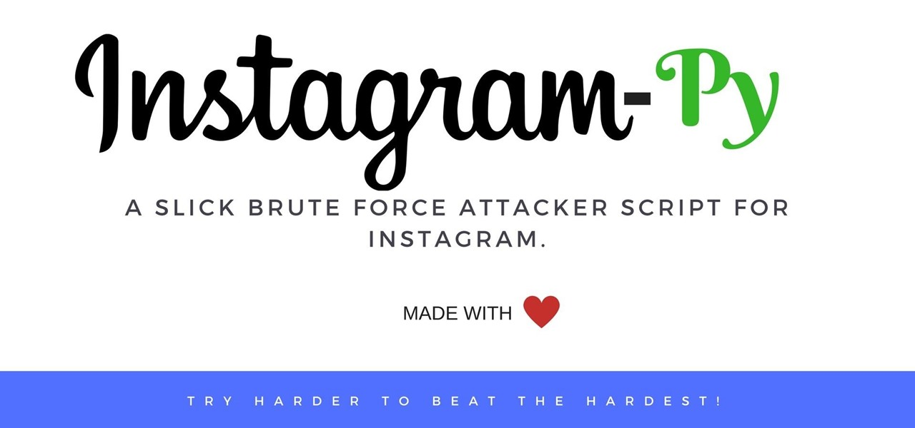 The Only Authentic Way to Hack Instagram! « Null Byte