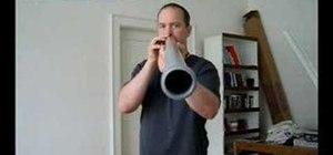 Play a didgeridoo