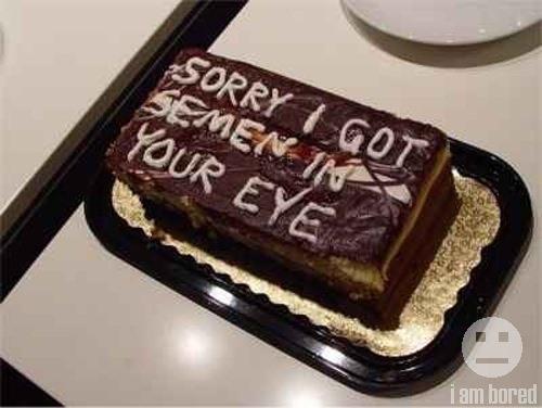 Worst cake to get ever