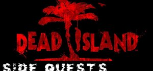 Complete the Lazarus Rising side quest in Dead Island