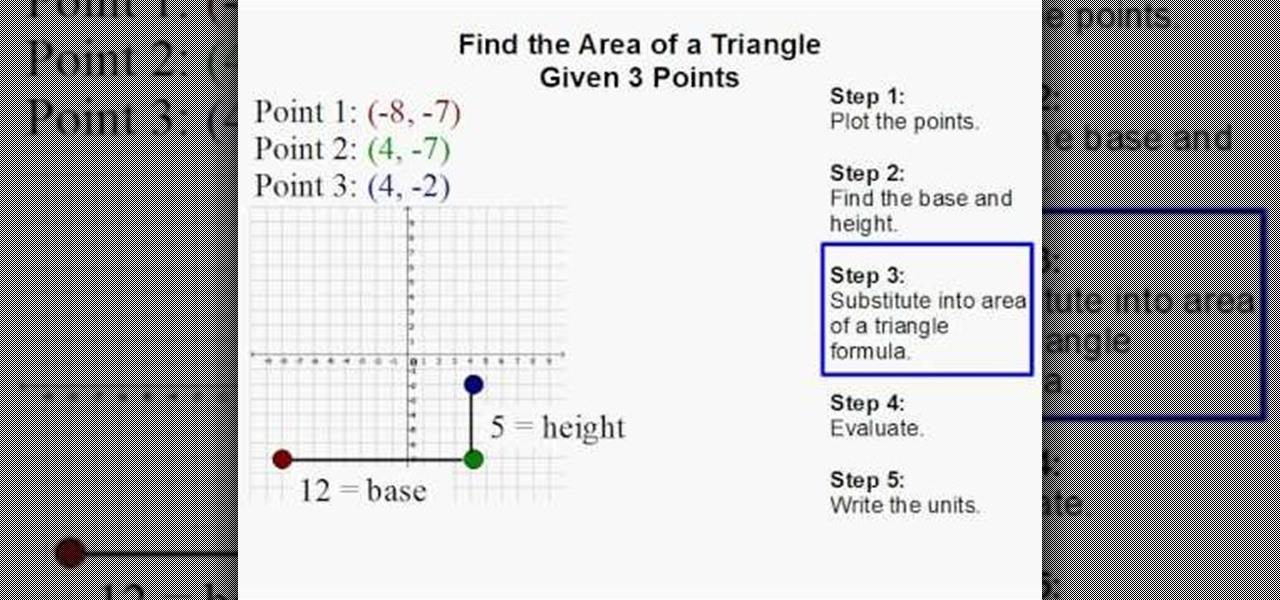 How to find the area of a triangle given three points math how to find the area of a triangle given three points math wonderhowto ccuart Gallery