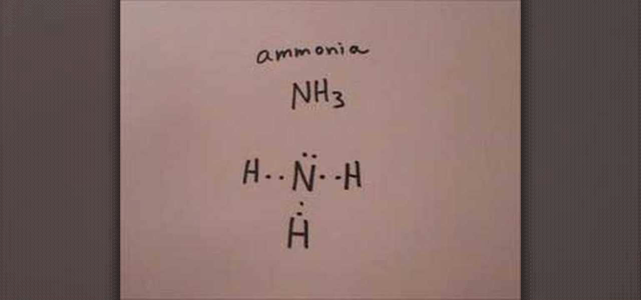 How To Draw The Lewis Structure For Ammonia Science Experiments
