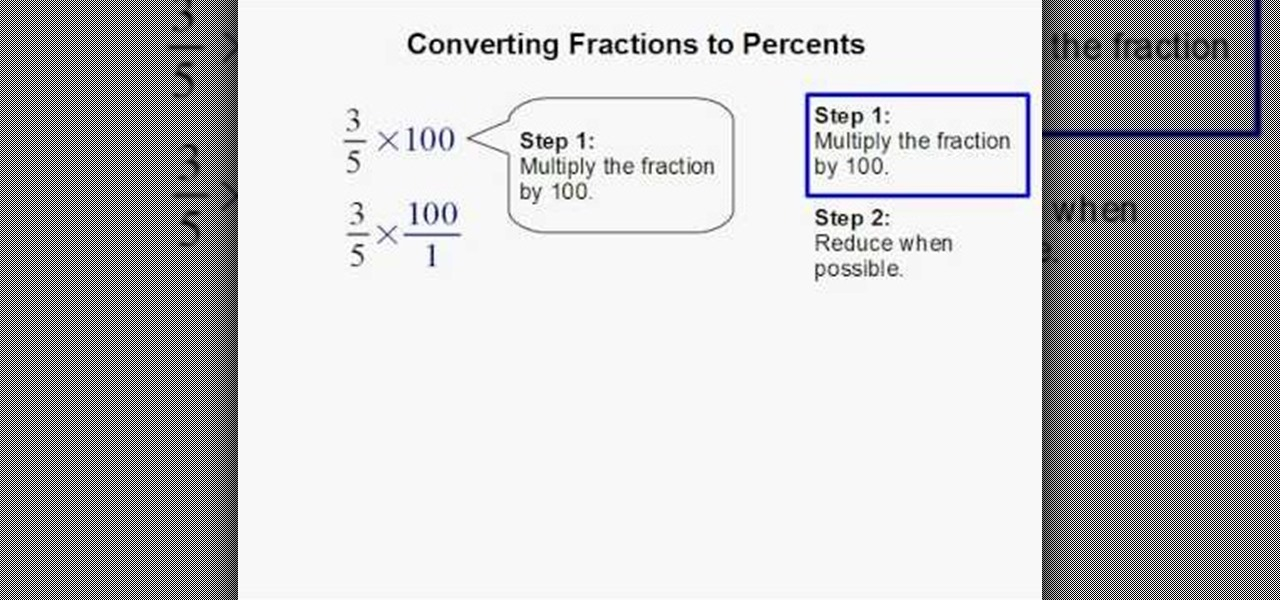 How To Convert Fractions To Percents In Two Steps Math Wonderhowto
