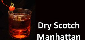 Make a Dry Scotch Manhattan