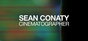 Sean Conaty Cinematography Reel