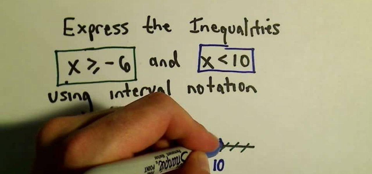 How To Express Inequalities Using Interval Notation Math