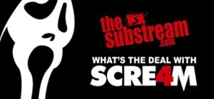 What's The Deal? SCREAM 4 Edition