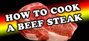 Cook a delicious beef steak
