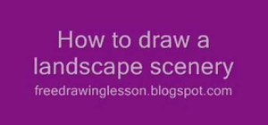Draw a landscape scenery