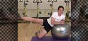 Do a hip abduction on a workout ball