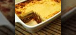 Make a traditional Greek eggplant casserole called moussaka