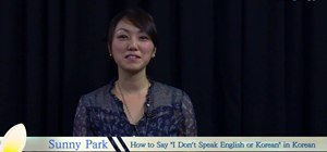 "Write and say ""I don't speak Korean"" or ""I don't speak English"" in Korean"