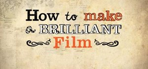 Get started making awesome and brilliant films