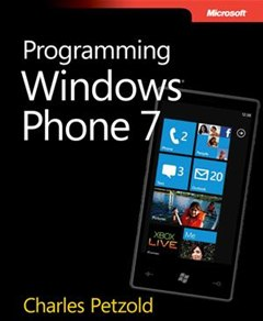 How to Develop Mobile Apps for Windows Phone 7 Devices (Complete Programming Guide)