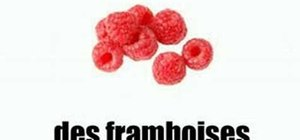 Say the names of red fruits in French