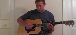"Play ""People Are Crazy"" by Billy Currington on guitar"