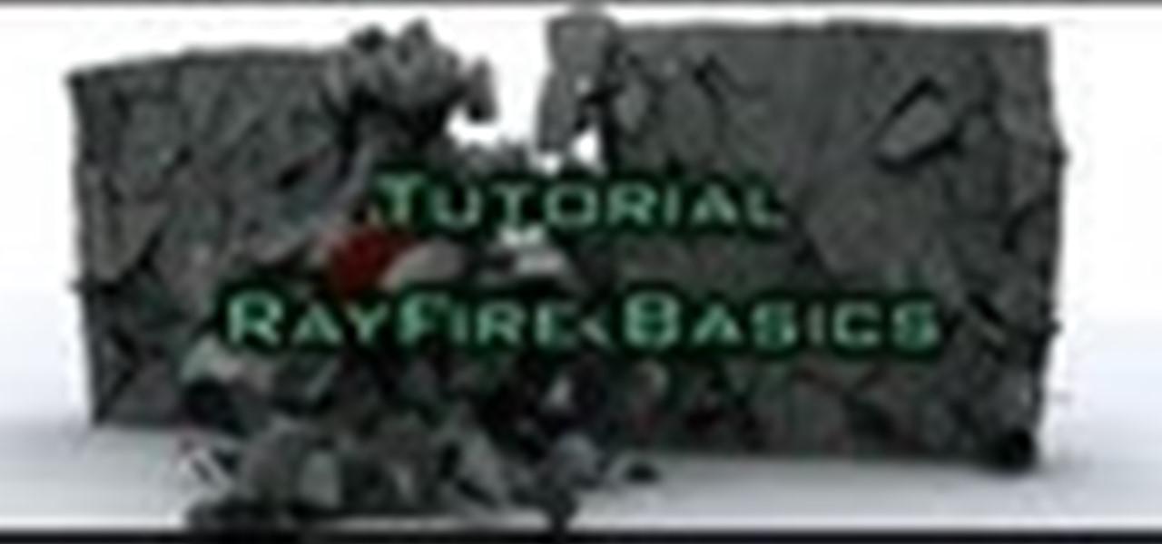 RayFire Basics