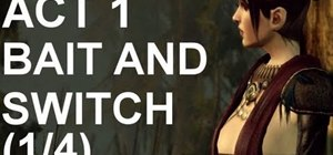 Complete the first sidequest in Dragon Age 2, 'Bait and Switch'