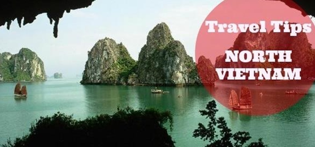 Travel Around North Vietnam in Only 2 Days