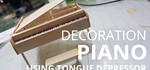 How to Make a Piano from Tongue Depressor