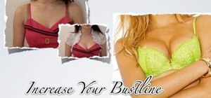 Increase your boob size with some simple bra tips and tricks