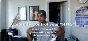 Control your body when hip-hop dancing