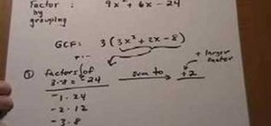 Factor a trinomial, find the GCF, then group