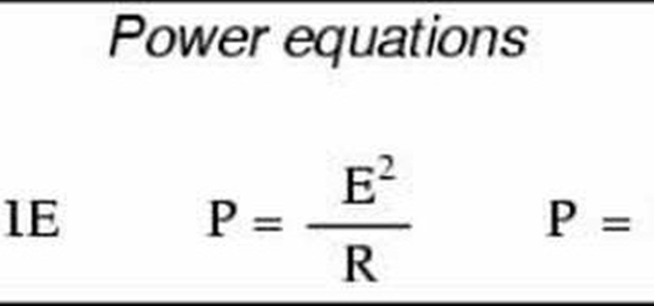 How to Calculate electrical power « Science Experiments :: WonderHowTo