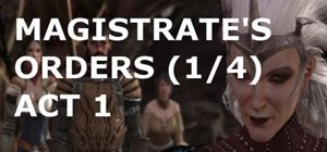 Complete the sidequest 'Magistrate's Orders'