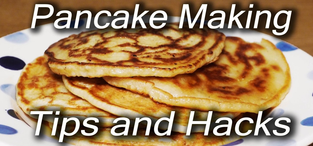 Make Amazing Pancakes
