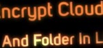 How to Encrypt Cloud Storage Files & Folders in Linux