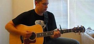 """Play """"Need You Now"""" by Lady Antebellum on guitar"""