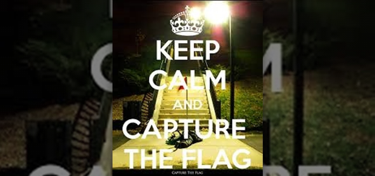 Capture the Flag, Round 1