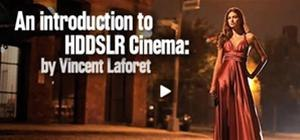 Vincent Laforet HDDSLR Session Online