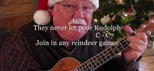 "Play ""Rudolph, the Red-Nosed Reindeer"" on the ukulele"