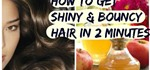 Simple Secret to Get Shiny & Bouncy Hair in 2 Minutes-DIY Beauty- Home-Remedies