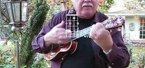 """Play """"You Are My Sunshine"""" on the ukulele"""