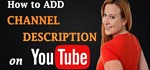 How to Add Channel Description on YouTube
