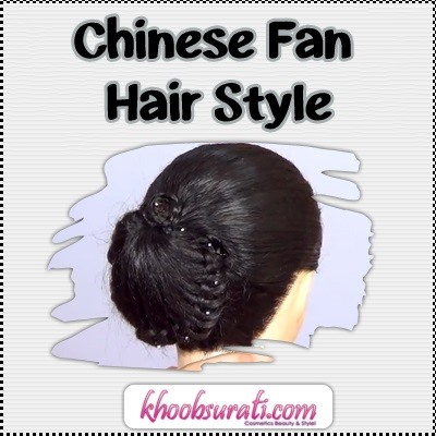 How to Chinese Fan Hair Style
