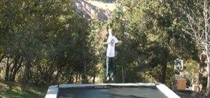 Do a trampoline 720 trick