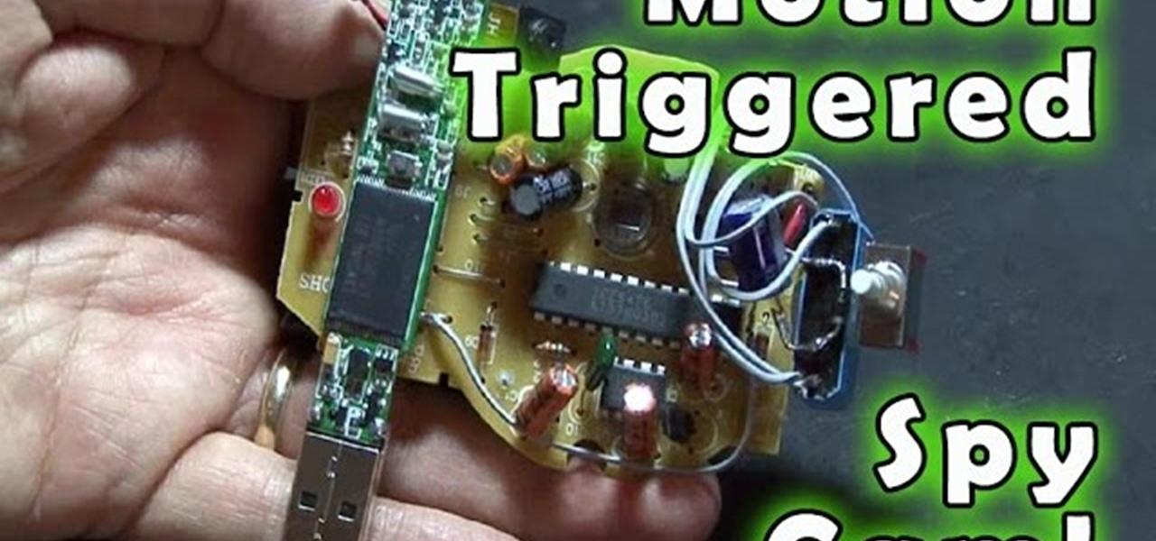 How To Make A Motion Triggered Spy Camera 171 Hacks Mods