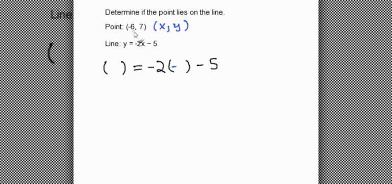 How To Determine If A Point Lies On A Line In Slope Intercept Math