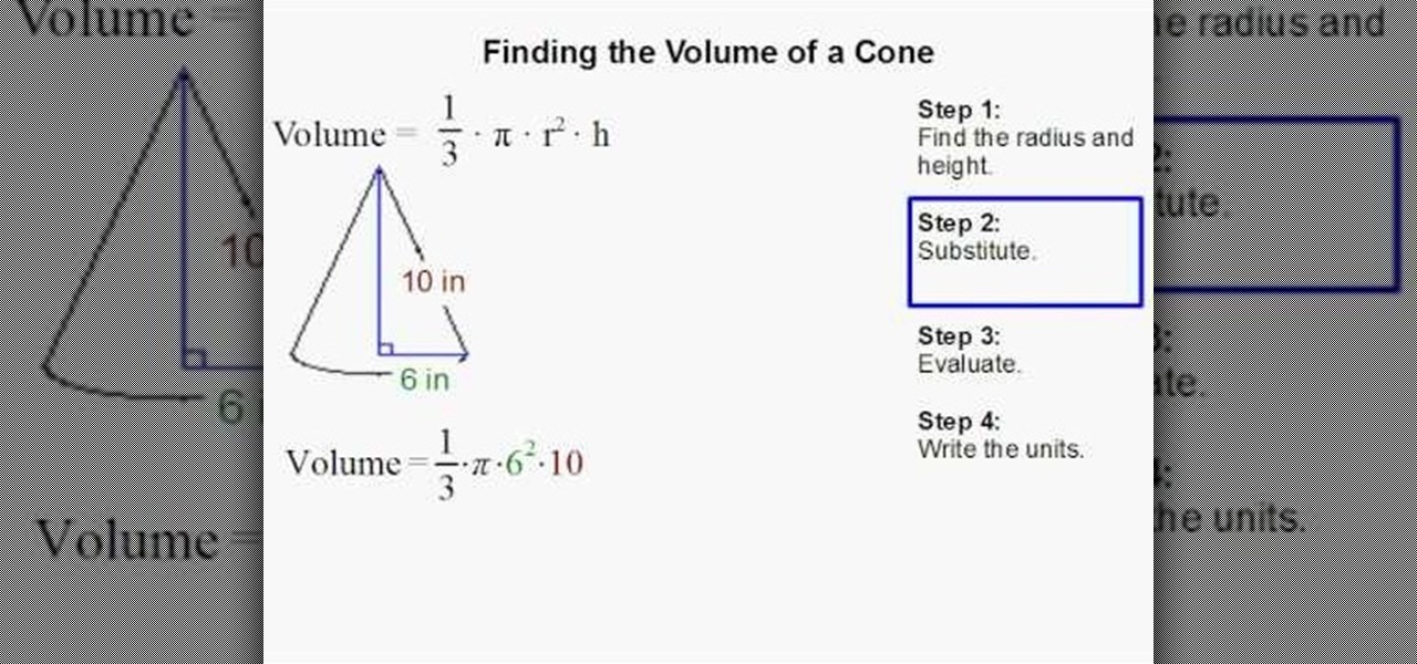 How To Find The Volume Of A Cone Quickly Math Wonderhowto
