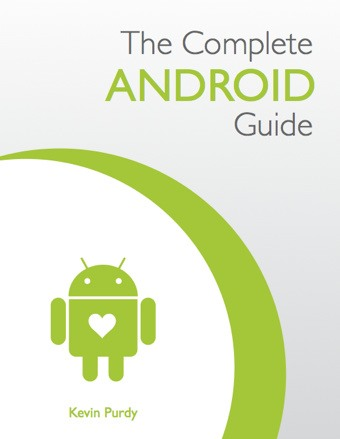 How to Start Using Your Android Phone: The Complete Android Guide