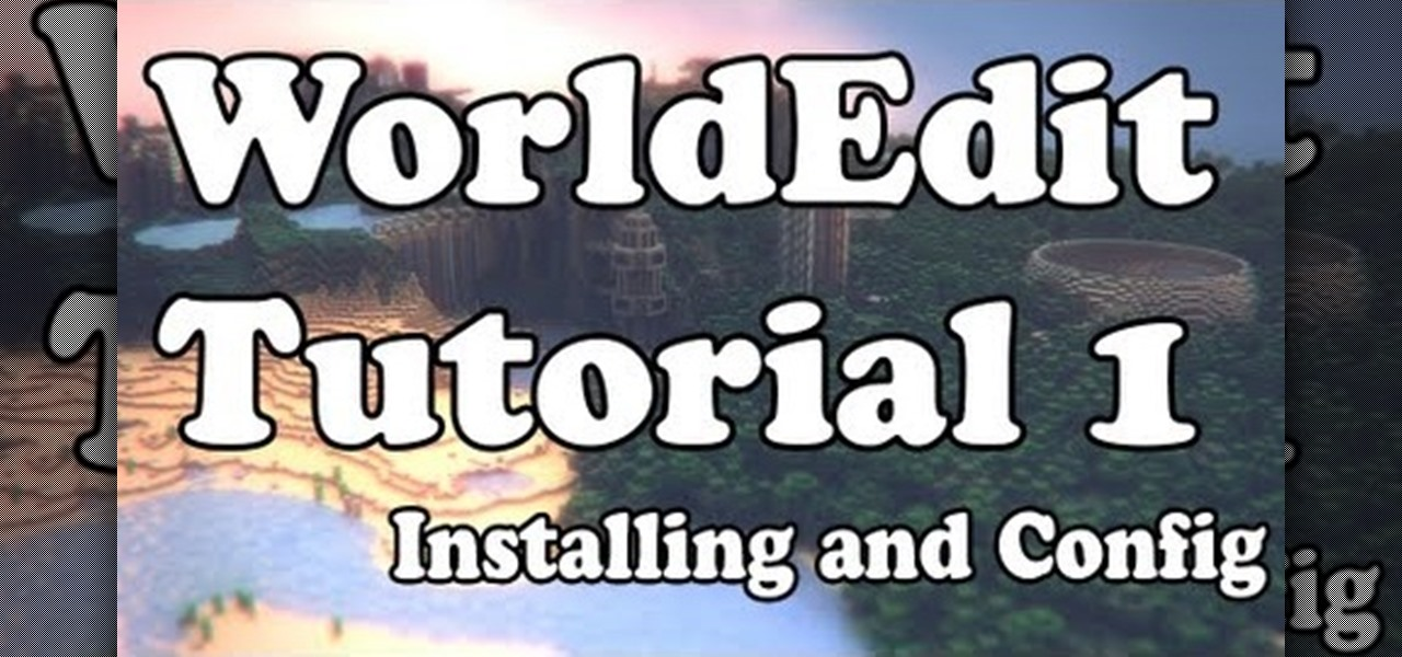 WorldEdit Tutorials