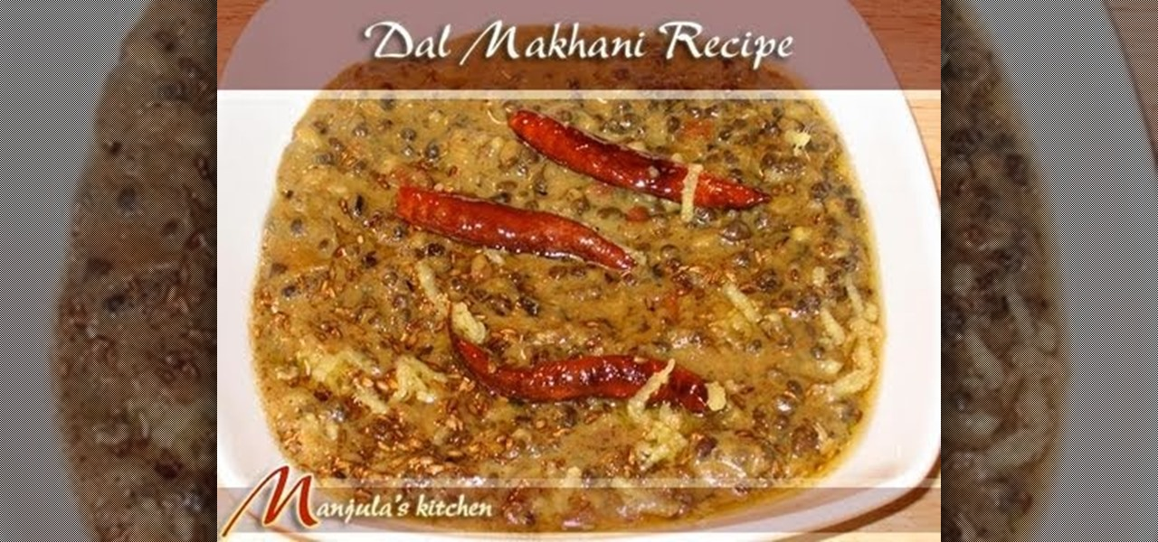 How to make indian dal makhani with manjula vegetable recipes how to make indian dal makhani with manjula vegetable recipes wonderhowto forumfinder Image collections