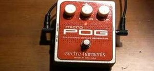 Use the Electro Harmonix Micro POG pedal