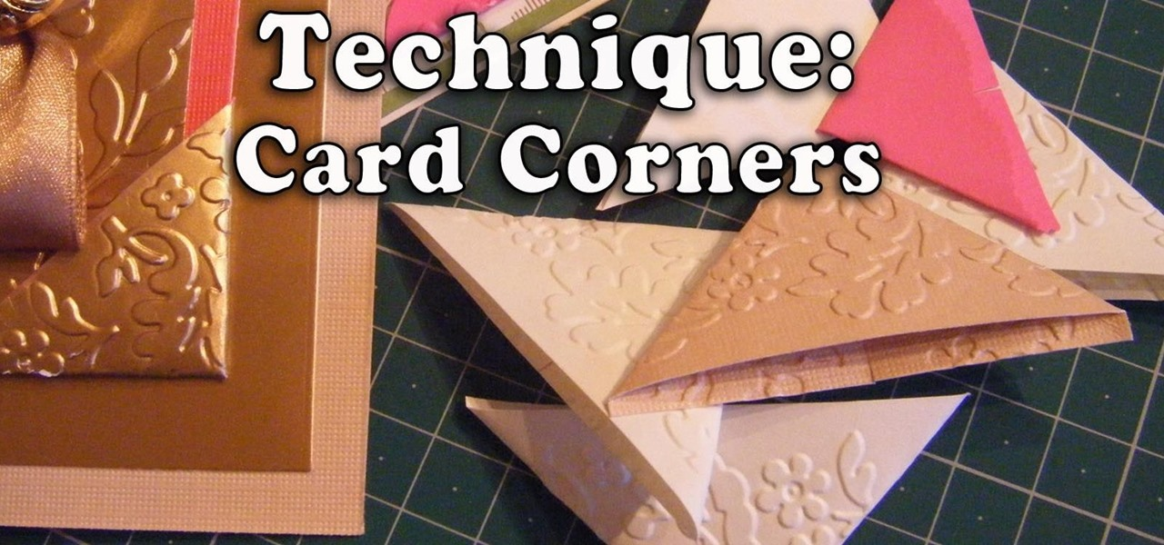 How to Make Card Corners for Your Paper Projects